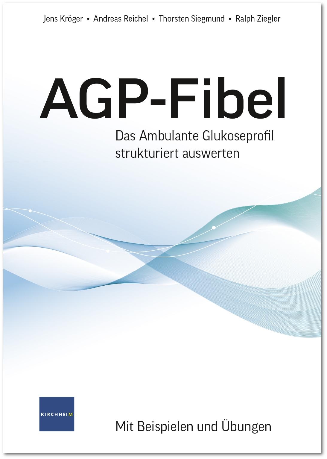 AGP-Fibel – Das ambulante Glukoseprofil strukturiert auswerten